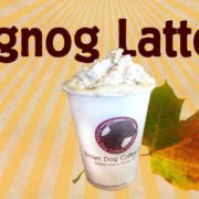 Welcoming back the Eggnog Latte in November